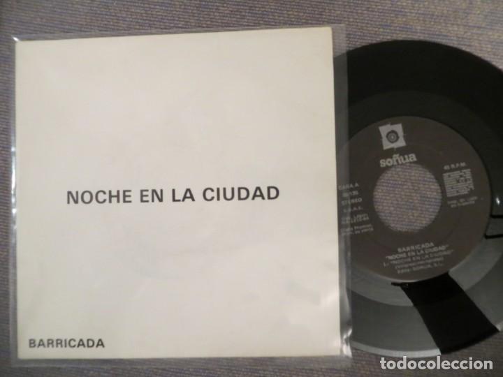 BARRICADA: NOCHE EN LA CIUDAD (SINGLE PROMO) MUY RARO!!!!SIN EL SELLO DE BARRICADA!!!! (Música - Discos - Singles Vinilo - Grupos Españoles de los 90 a la actualidad)