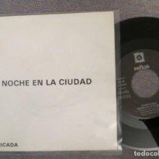 Discos de vinilo: BARRICADA: NOCHE EN LA CIUDAD (SINGLE PROMO) MUY RARO!!!!SIN EL SELLO DE BARRICADA!!!!. Lote 250242435