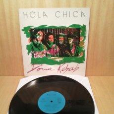 Discos de vinilo: DONA KEBAB. HOLA CHICA. ( ASTURIAS.) AÑO 1990. MINI LP.. Lote 250307855