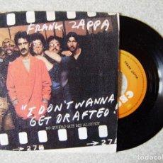 Discos de vinilo: FRANK ZAPPA.I DON´T WANNA GET DRAFTED (NO QUIERO QUE ME ALISTEN) + 1...EX +. Lote 250310575