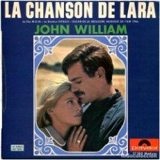 Discos de vinilo: JOHN WILLIAM, MICHEL COLOMBIER - LA CHANSON DE LARA - EP FRANCE 1966 - POLYDOR 27 258. Lote 251047085