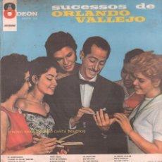 Discos de vinilo: ORLANDO VALLEJO - SUCESSOS DE / LP ODEON - RARO / BUEN ESTADO RF-9347. Lote 251068880
