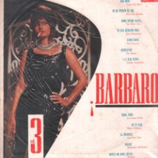 Discos de vinilo: BARBARO VOL. 3 - YUYU DA SILVA, SIRO SAN ROMAN, LOS NOCTURNOS.../ LP MUSIC-HALL RF-9353. Lote 251071035