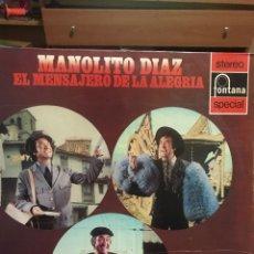 Discos de vinilo: MANOLITO DÍAZ. EL MENSAJERO DE LA ALEGRÍA 1ERA ED ESTE ES EL ORIGINAL POR FONTANA 1972 BUSCADO. Lote 251083145