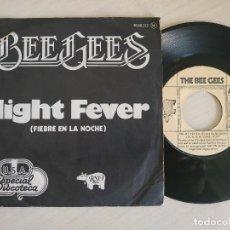 Discos de vinilo: BEE GEES - NIGHT FEVER (FIEBRE EN LA NOCHE) SINGLE RSO 1977 ESPECIAL DISCOTECA BUEN ESTADO. Lote 251215755