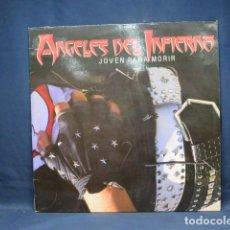 Discos de vinilo: ANGELES DEL INFIERNO - JOVEN PARA MORIR - LP. Lote 251244815