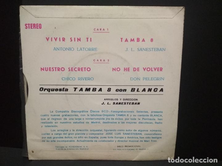 Discos de vinilo: ORQUESTA TAMBA 8 CON BLANCA - VIVIR SIN TI + 3 (EP DE 4 CANCIONES) BCD 1976 -PROMO PEPETO - Foto 2 - 251267805