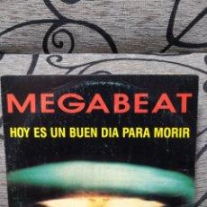 Discos de vinilo: MEGABEAT - HOY ES UN BUEN DÍA PARA MORIR. Lote 251268410