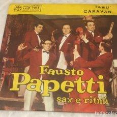 Disques de vinyle: SINGLE FAUSTO PAPETTI SAX E RITMI - TABU . CARAVAN - DURIUM LD.M7213 -PEDIDOS MINIMO 7€. Lote 251272545