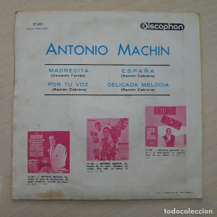 Discos de vinilo: ANTONIO MACHIN - MADRECITA - ESPAÑA - POR TU VOZ - DELICADA MELODIA - EP DISCOPHON 1965 BUEN ESTADO - Foto 2 - 251275785