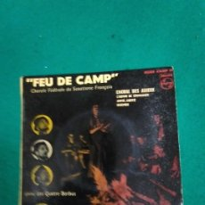 Discos de vinilo: FEU DE CAMP. CHORALE FEDERALE DU SCOUTISME FRANÇAIS AVEC LES QUATRE BARBUS. EP CHORAL DES ADIEUX + 3. Lote 251336035