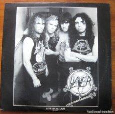 Discos de vinilo: SLAYER, LIVE IN MILAN 26-1-89 (2XLP). Lote 251347725