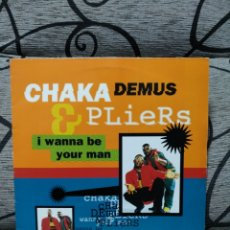 Discos de vinilo: CHAKA DEMUS - I WANMA BE YOUR MAN. Lote 251407795