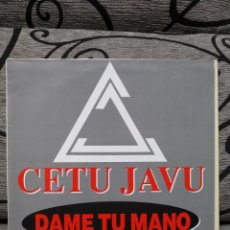 Discos de vinilo: CETU & JAVU - DAME TU MANO. Lote 251426445