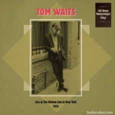 Discos de vinilo: TOM WAITS 2LP 180G HQ VIRGIN VINYL * LIVE AT THE BOTTOM LINE IN NEW YORK 1976 * PRECINTADO!. Lote 251443660