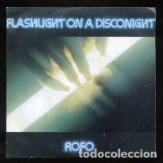 Dischi in vinile: SINGLE. ROFO. FLASHLIGHT ON A DISCO NIGHT. FLASHLIGHT RF-8705. Lote 251481725