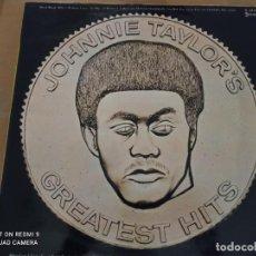 Discos de vinilo: JOHNNIE TAYLOR GREATEST HITS LP STAX SPAIN. Lote 251567405