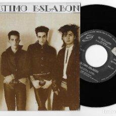 """Discos de vinilo: EL ULTIMO ESLABON 7"""" SPAIN 45 DAME UNA PRUEBA 1987 SINGLE VINILO PUNK GOTH ROCK HOJA PRENSA JUSTINE. Lote 251571695"""