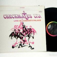Discos de vinilo: CHECKMATES LTD - LIVE AT CAESAR'S PALACE 1967, RARE SOUL, RHYTHM & BLUES, ORG EDT USA, EXC. Lote 251580025