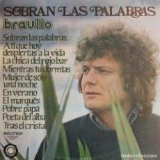 Discos de vinilo: BRAULIO - SOBRAN LAS PALABRAS. Lote 251633115