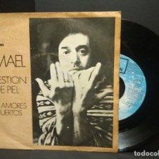 Discos de vinilo: ISMAEL - CUESTIÓN DE PIEL - SINGLE EMI 1972 PEPETO. Lote 251728940