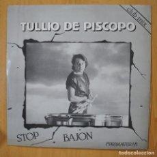 Discos de vinilo: TULLIO DE PISCOPO - STOP BAJON - MAXI. Lote 251851655