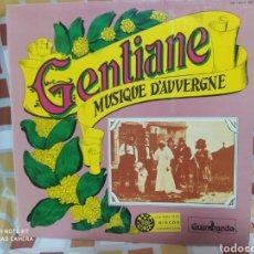 Discos de vinilo: GENTIANE–MUSIQUE D'AUVERGNE. LP VINILO GUIMBARDA 1979. PERFECTO ESTADO. Lote 251868250