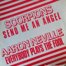 Discos de vinilo: SCORPIONS SEND ME AN ANGEL + AARON NEVILLE EVERYBODY PLAYS THE FOOL MAXI SINGLE PROMOCIONAL BRASIL#. Lote 251945195