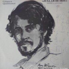 Discos de vinilo: GAMEZ QUINTANA, JUGLAR DE HOY LP EDITADO EN ESPAÑA POEMAS Y CANCIONES.... Lote 251959540