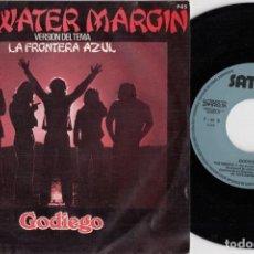 Discos de vinilo: GODIEGO - THE WATER MARGIN - - SINGLE DE VINILO EDICION ESPAÑOLA. Lote 252023745