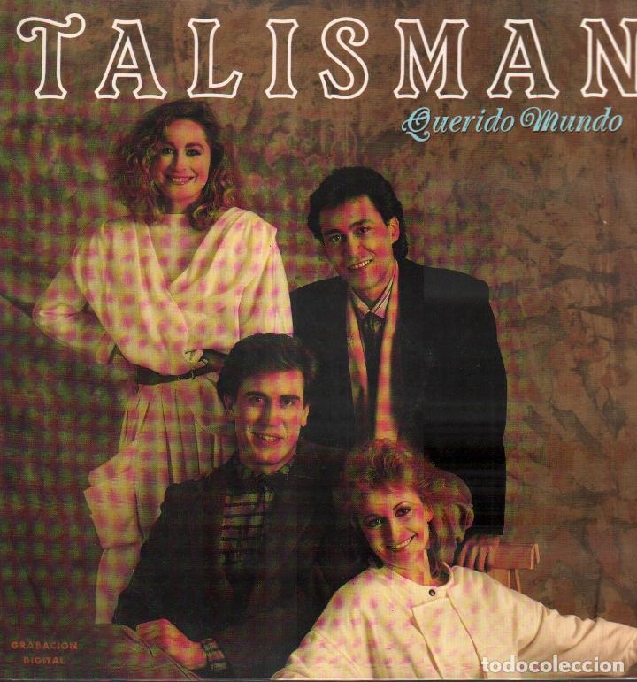 TALISMAN - QUERIDO MUNDO / LP DIAL DISCOS DE 1986 / GRABACION DIGITAL / BUEN ESTADO RF-9417 (Música - Discos - LP Vinilo - Grupos Españoles de los 70 y 80)
