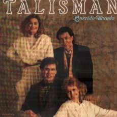 Discos de vinilo: TALISMAN - QUERIDO MUNDO / LP DIAL DISCOS DE 1986 / GRABACION DIGITAL / BUEN ESTADO RF-9417. Lote 252027940