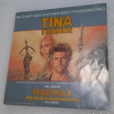 Disques de vinyle: TINA TURNER - WE DON'T NEED ANOTHER HERO (THUNDERDOME). MAD MAX BSO. Lote 252032915