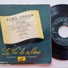 Discos de vinilo: ALMA COGAN - WILLIE CAN +3 - EP LA VOZ DE SU AMO 1950S. Lote 252066655