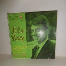 Discos de vinilo: TITO MORA - EL HOMBRE DEL RIO - EP - DISPONGO DE MAS DISCOS DE VINILO. Lote 252097585