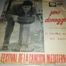 Discos de vinilo: PINO DONAGGIO-VII FESTIVAL DE LA CANCION MEDITERRANEA. Lote 252127850
