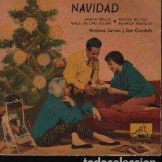 Discos de vinilo: VIEJO DISCO EP DE LAS HERMANAS SERRANO Y JOSÉ GUARDIOLA NAVIDAD 1959. Lote 252203845