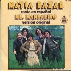 Dischi in vinile: MATIA BAZAR (EN ESPAÑOL) / MR.MANDARINO / CABALLO BLANCO (SINGLE 1978). Lote 252252050