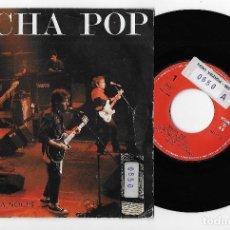 """Discos de vinilo: NACHA POP 7"""" SPAIN 45 GRITE UNA NOCHE 1988 SINGLE VINILO EN DIRECTO POP ROCK ANTONIO VEGA POLYDOR. Lote 252356965"""