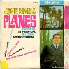 Discos de vinilo: JOSE MARIA PLANES - VOLVEREMOS - EP SPAIN 1966 - DISCOPHON 27.500. Lote 252368145