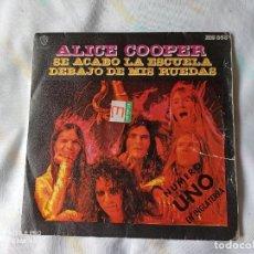 """Discos de vinilo: ALICE COOPER – SE ACABÓ LA ESCUELA SINGLE EN VINILO DE 7"""". EDICION ESPAÑOLA DEL AÑO 1972. Lote 252383120"""