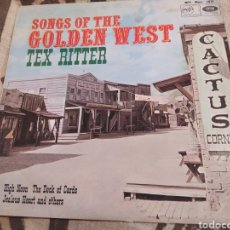 Discos de vinilo: SONGS OF THE GOLDEN WEST. TEX RITTER. LP VINILO BUEN ESTADO.. Lote 252420920