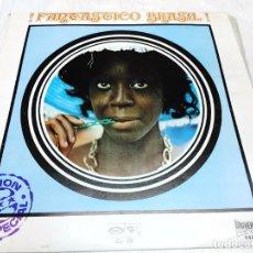 Discos de vinilo: FANTASTICO BRASIL ! - EDICION ESPECIAL-UNIVERSAL MOVIE PLAY BARCLAY CIRCULO DE LECTORES- 1972 -LP... Lote 252476715