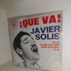 Discos de vinilo: JAVIER SOLIS - QUE VA - EP - DISPONGO DE MAS DISCOS DE VINILO. Lote 252515540