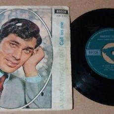 Discos de vinilo: ENGELBERT HUMPERDINCK / A MAN WITHOUT LOVE / SINGLE 7 INCH. Lote 252578925