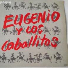 Discos de vinilo: EUGENIO Y LOS CABALLITOS, 1990. Lote 252631530