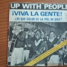 Discos de vinilo: VIVA LA GENTE UP WITH THE PEOPLE SINGLE PHILIPS 1969. Lote 252645445