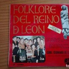 Discos de vinilo: FOLKLORE DEL REINO DE LEÓN EP CORAL ISIDORIANA DE LEÓN FELIPE MAGDALENO DISCOTECA PAX 1970. Lote 252647625