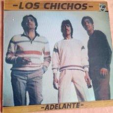 Disques de vinyle: LOS CHICHOS. ADELANTE. LP PHILIPS 1984. Lote 252670285