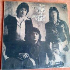Disques de vinyle: LOS CHICHOS. AMOR DE COMPRA Y VENTA. LP PHILIPS 1980. Lote 252671500